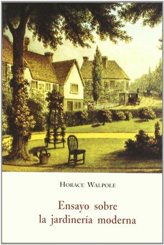 Ensayo sobre la jardinerà a moderna: Horace Walpole