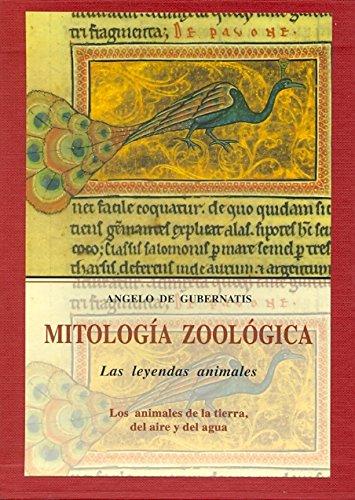 9788497162555: Mitología zoológica : las leyendas animales