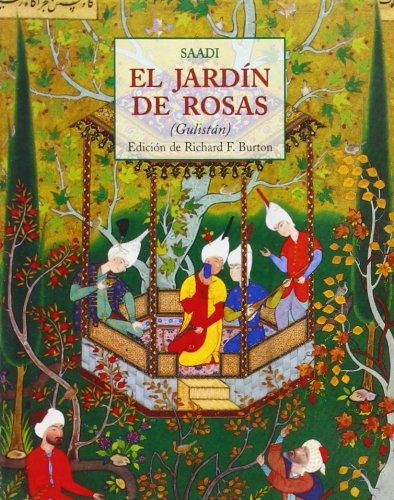 9788497163316: El jardín de rosas : (Gulistán) - AbeBooks ...