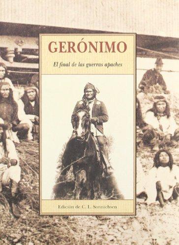 Gerónimo : el final de las guerras