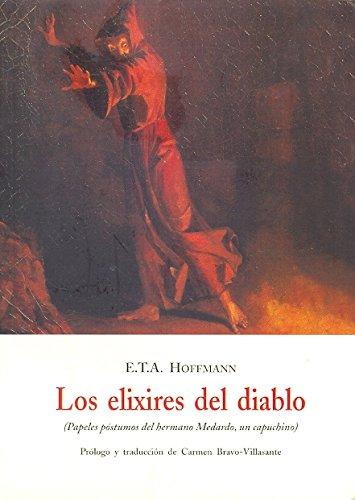 9788497163781: Los Elixires Del Diablo: Papeles Postumos Del Hermano Medardo, Un Capuchino