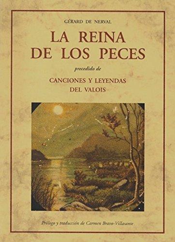 9788497164511: La reina de los peces ; precedido de Canciones y leyendas del Valois