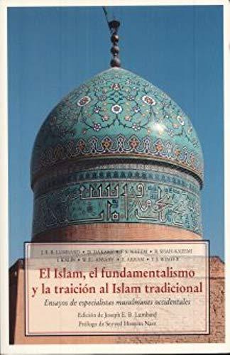 9788497164580: Islam, El Fundamentalismo Y La Traicion Al Islam Tradicional, El (Mandala)