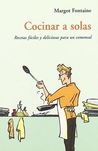 9788497164641: Cocinar a Solas Ca-26. Recetas Faciles Y Deliciosas Para Un Comensal