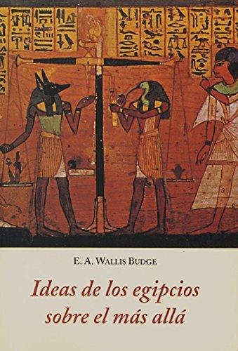 9788497164726: Ideas De Los Egipcios Sobre El Mas Alla