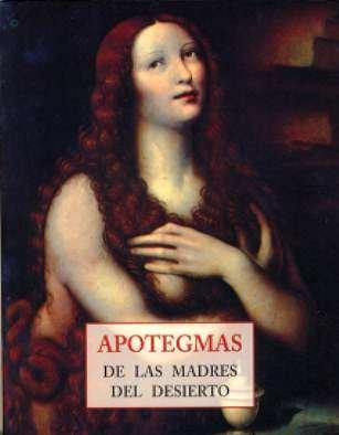 9788497164993: Apotegmas de las madres del desierto (Peq. Libros De La Sabiduria)