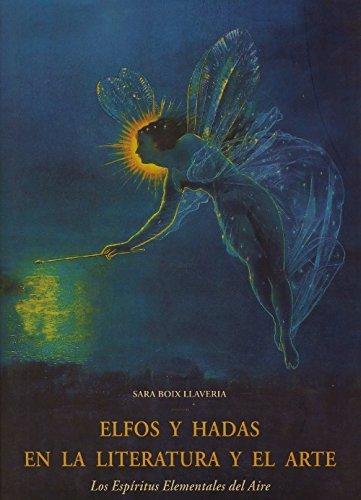 Elfos y Hadas En La Literatura y: BOIX LLAVERIA ,