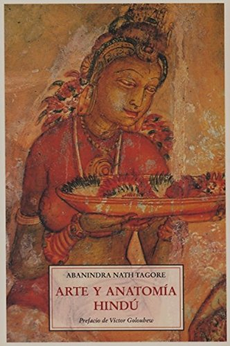 9788497165358: Arte y anatomia hindu (Padma (olañeta))