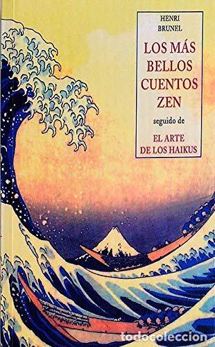9788497165679: mas bellos cuentos zen seguido de el arte de los haikus los