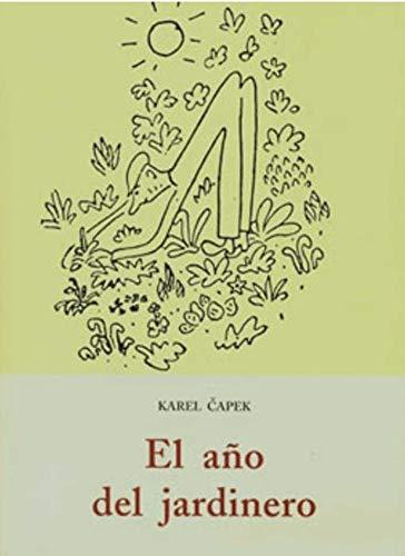 9788497165877: Año del jardinero, el (El Barquero (olañeta))