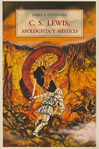 9788497166010: C.S. Lewis, apologista y mistico