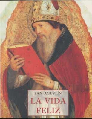 9788497166041: Vida Feliz, La (Peq. Libros De La Sabiduria)