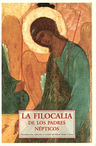 La filocalia de los padres népticos (Paperback)