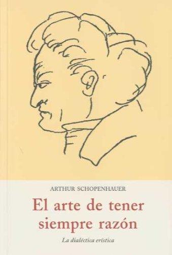9788497166539: ARTE DE TENER SIEMPRE RAZON, EL (Spanish Edition)