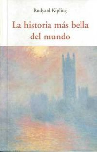 9788497166751: LA HISTORIA MAS BELLA DEL MUNDO (CENTELLAS)