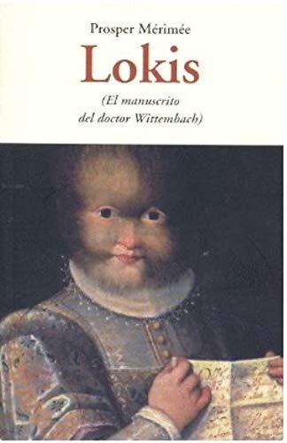 9788497167499: Lokis - El Manuscrito Del Doctor Wittembach (Centellas (olañeta))