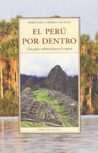 9788497168120: PERU POR DENTRO, EL