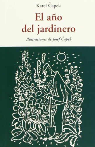 9788497168243: El Año Del Jardinero (Centellas (olañeta))