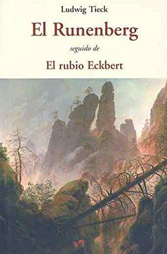 9788497168342: El Runenberg (Centellas (olañeta))