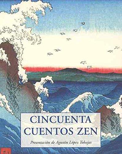 9788497168373: Cincuenta Cuentos Zen (LOS PEQUEÑOS LIBROS DE LA SABIDURIA)