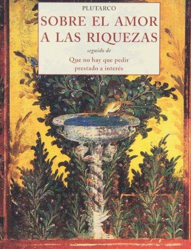 9788497168595: Sobre El Amor A Las Riquezas (Peq. Libros De La Sabiduria)