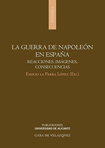9788497170956: La guerra de Napoleón en España: Reacciones, imágenes, consecuencias (Monografías)