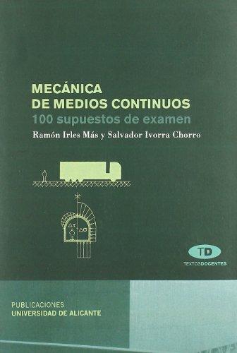 9788497171595: Mecánica de medios continuos: 100 supuestos de examen (Textos docentes)