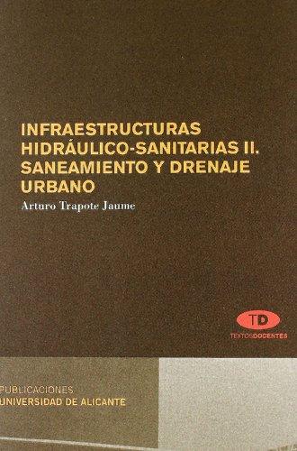 9788497171700: Infraestructuras hidrAÂ¡ulico-sanitarias II : saneamiento y drenaje urbano