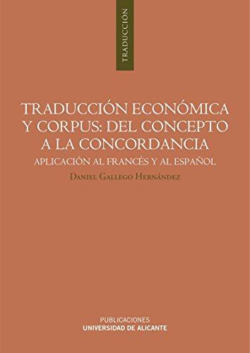 9788497172158: Traducción económica y corpus: del concepto a la concordancia