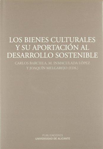 9788497172165: Bienes Culturales Y Su Aportación Al Desarrollo Sostenible (Monografías)