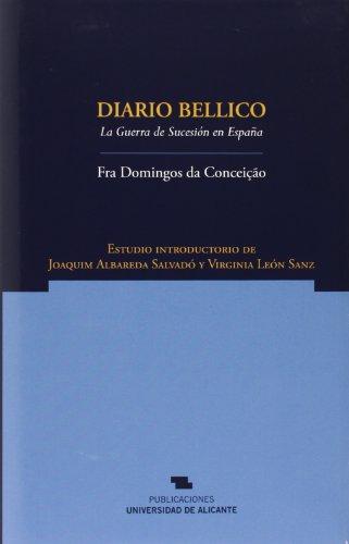 9788497172448: Diario bellico : Guerra de Sucesión en España