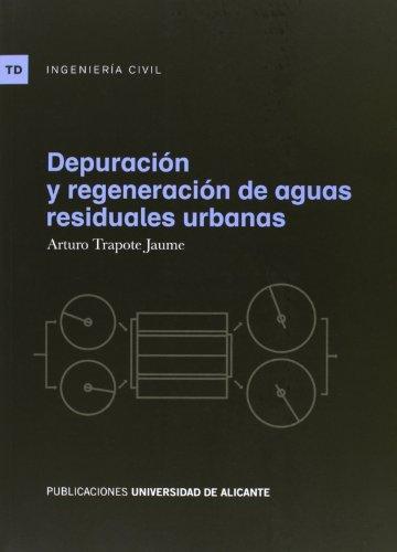 9788497172646: Depuración y regeneración de aguas residuales urbanas