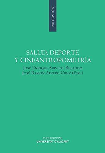 Salud, deporte y cineantropometría: José Enrique Sirvent Belando