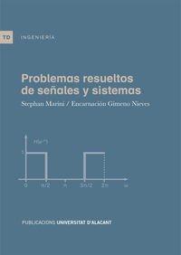 9788497173728: Problemas resueltos de señales y sistemas