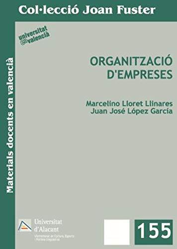 ORGANITZACIÓ D´EMPRESES.: LLORET LLINARES, MARCELINO;LÓPEZ