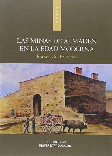 9788497174008: Las minas de Almadén en la Edad Moderna