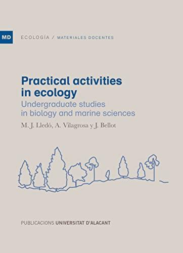 Practical activities in ecology: Undergraduate studies in: Lledó Solbes, María