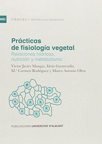 Prácticas de fisiología vegetal: Oltra Cámara, Marco