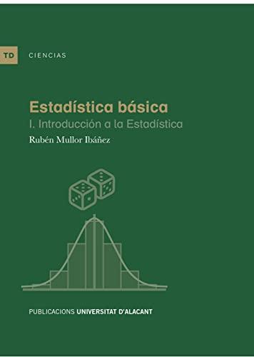 9788497174992: Estadística básica I. Introducción a la estadística (Textos docentes)