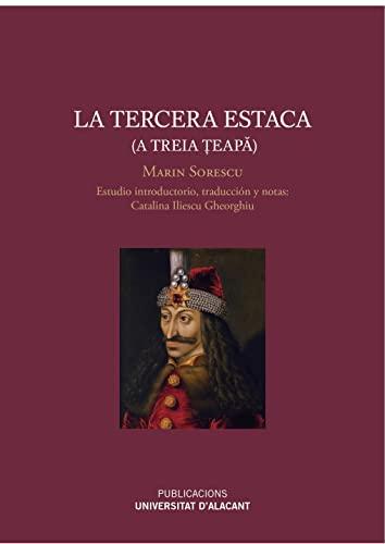 9788497175555: La tercera estaca (A treia teapa) (Monografías)