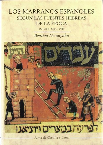 9788497180368: Los marranos españoles desde fines del siglo XIV a principios del XVI, según las fuentes hebreas de la época