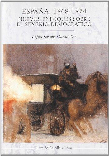 9788497180894: ESPAÑA,1868-1874:NUEVOS ENFOQUES SOBRE SEXENIO DEMOCRATICO
