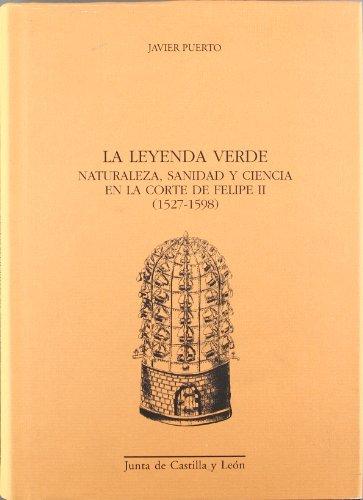 La Leyenda Verde: Naturaleza, Sanidad y Ciencia: Javier Puerto, F.