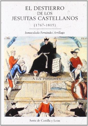9788497182508: El destierro de los jesuitas castellanos (1767-1815)