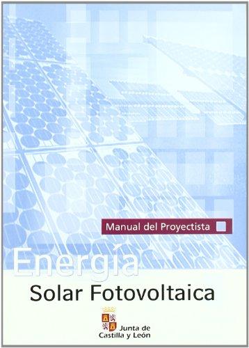9788497182577: Energía solar fotovoltaica : manual del proyectista