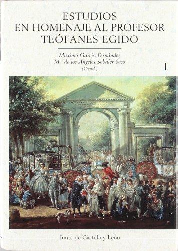 9788497182782: ESTUDIOS HOMENAJE PROFESOR TEOFANES EGIDO 2 VOLS.