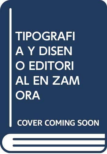Tipografía y diseño editorial en Zamora: de: José Luis Gago