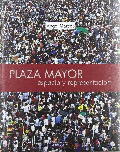 9788497183246: Plaza mayor. espacio y representacion