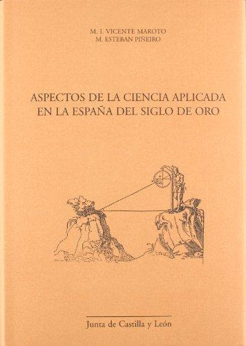 9788497183505: Aspectos De La Ciencia Aplicada En La España Del Siglo De Oro