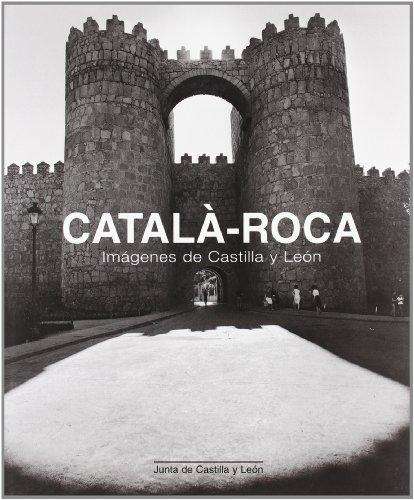 9788497183772: Catala-Roca: Imagenes de Castilla y Leon (Spanish Edition)